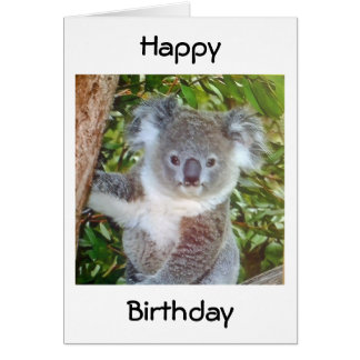 """KOALA BIRTHDAY GREETINGS"" GREETING CARD"
