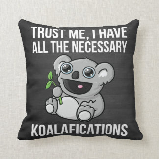 KOALAFICATIONS CUSHION