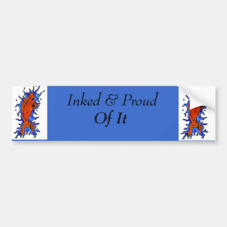 koi fish, koi fish, Inked & Proud , Of It Bumper Sticker