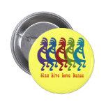 Kokopelli - Sing Live Love Dance Pin