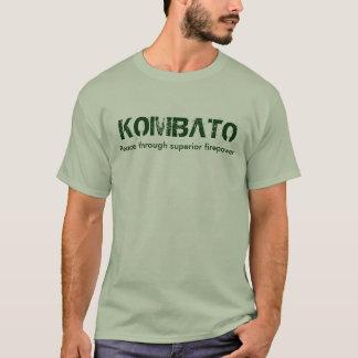 KOMBATO, superior Peace through firepower T-Shirt