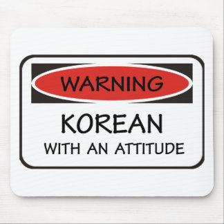 Korean With An Attitude Mouse Mat