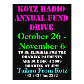 KOTZ RADIO ANNUAL FUND DRIVE, 2009 , October 26... 21.5 Cm X 28 Cm Flyer