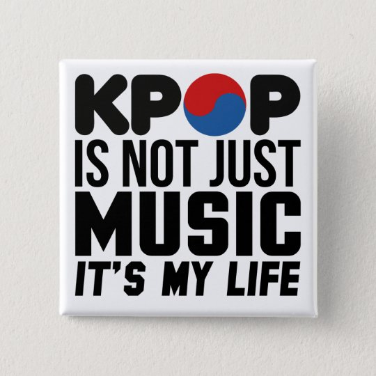 Kpop Is My Life Music Slogan Graphics 15 Cm Square Badge
