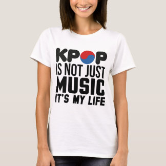 Kpop Is My Life Music Slogan Graphics T-Shirt