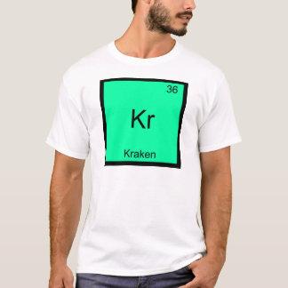 Kr - Kraken Funny Chemistry Element Symbol T-Shirt