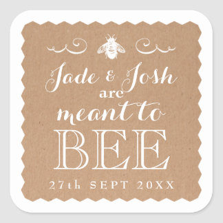 Kraft Paper Honey Meant to Bee Wedding Favor Square Sticker