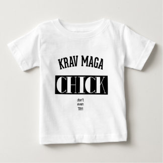Krav Maga Chick - Dont even try Tee Shirts