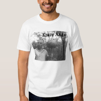 Krazy andy tees