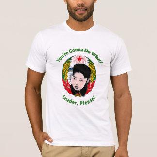 Krazy Kim Jong Un - Leader, Please! T-Shirt