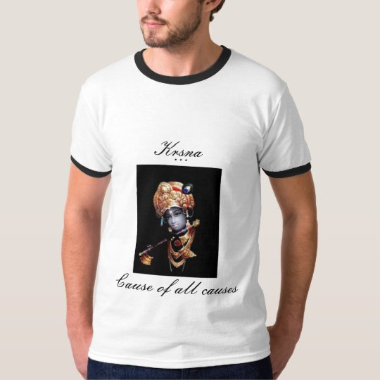 Krishna-Cause of all causes T-Shirt