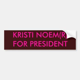 KRISTI NOEM(R)FOR PRESIDENT BUMPER STICKER