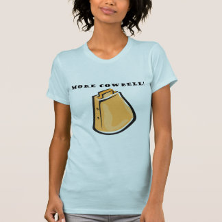 KRW Funny More Cowbell! T-Shirt