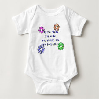 KRW If You Think I'm Cute See My Godfather Baby Bodysuit
