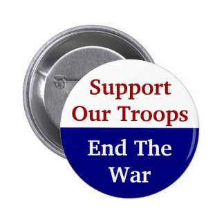 KRW Support Our Troops End The War Pins