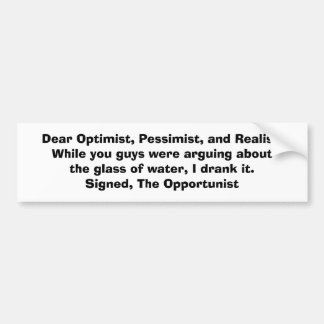 KRW The Opportunist and the Glass of Water Joke Car Bumper Sticker