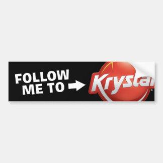 Krystal Follow Me Bumper Sticker