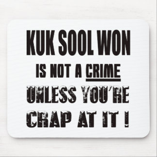 Kuk Sool Won is not a crime Mouse Pad