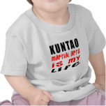 Kuntao is my life shirts