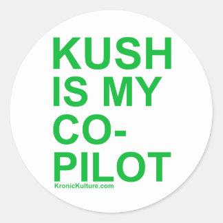KushIsMyCoPilot Round Sticker