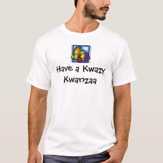 Kwanzaa, Have a Kwazy Kwanzaa T-Shirt