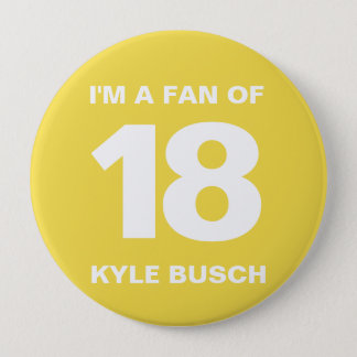 Kyle Busch Fan Button | 4 IN. Button