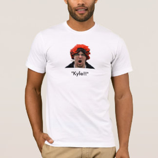 """Kyle!!"" Style 2 T-Shirt"