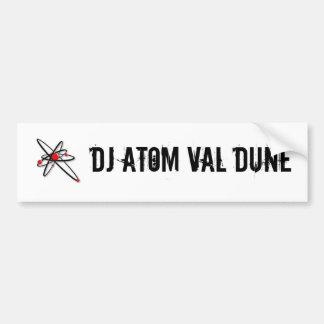 l_1696749d77044b92888ad447f8b0e700, dj atom val... bumper sticker