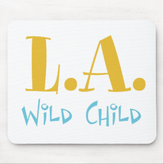 L A Wild Child Mouse Pad