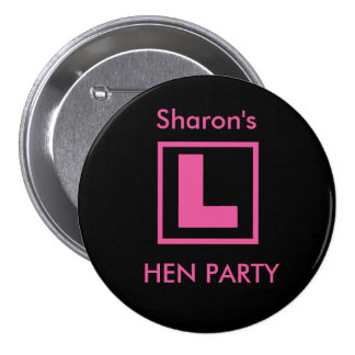 """""""L Plate"""" Hen night badge (pink on black) Pinback Button"""