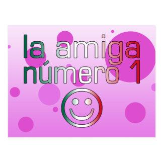 La Amiga Número 1 in Mexican Flag Colors 4 Girls Postcard