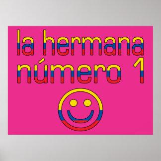 La Hermana Número 1 - Number 1 Sister Ecuadorian Print