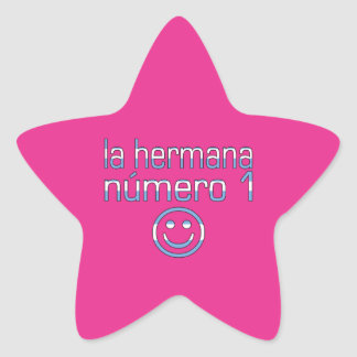 La Hermana Número 1 - Number 1 Sister in Argentine Star Sticker