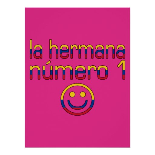 La Hermana Número 1 - Number 1 Sister in Colombian Poster