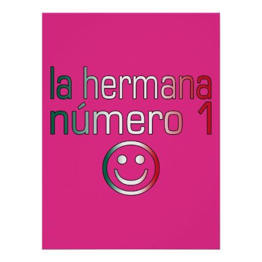 La Hermana Número 1 - Number 1 Sister in Mexican Poster