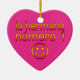 La Hermana Número 1 - Number 1 Sister in Spanish Christmas Ornament