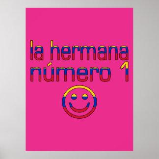 La Hermana Número 1 - Number 1 Sister in Venezuela Print