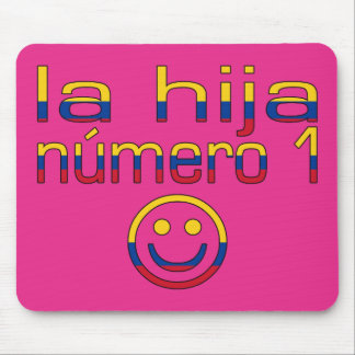 La Hija Número 1 - Number 1 Daughter in Colombian Mouse Mat
