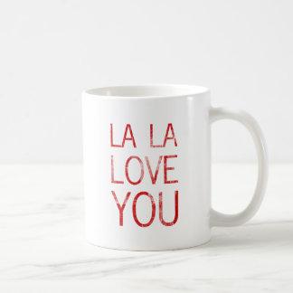 LA LA LOVE YOU BASIC WHITE MUG