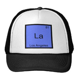 La - Los Angeles City Chemistry Element Symbol Tee Cap