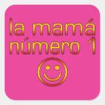 La Mamá Número 1 ( Number 1 Mum in Spanish )