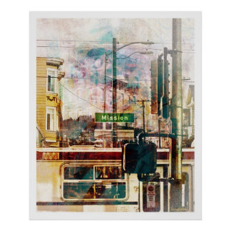 La Mission aka the District Vibe of SanFrancisco Poster