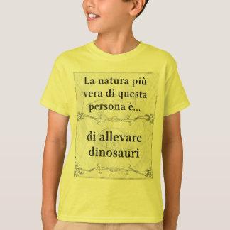 La natura più vera allevare dinosauri T-Shirt