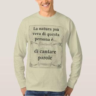 La natura più vera: cantare parole cantante t-shirt