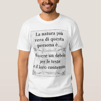 La natura più vera debole mente contenuto pensieri shirt