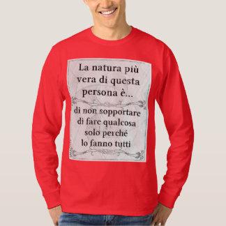 La natura più vera: fare qualcosa tutti t-shirts