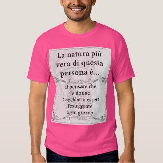 La natura più vera... Giornata della Donna Shirts