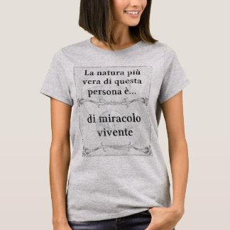 La natura più vera: miracolo vivente vita T-Shirt