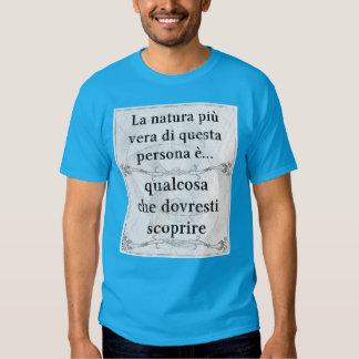 La natura più vera... qualcosa da scoprire t-shirt