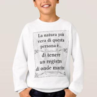 La natura più vera... registro di onde marine sweatshirt